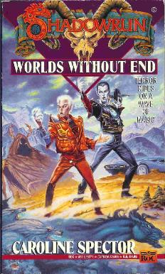 Worlds Without End by: Caroline Spector